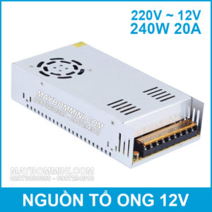 Nguon To Ong 12V 20A 240W